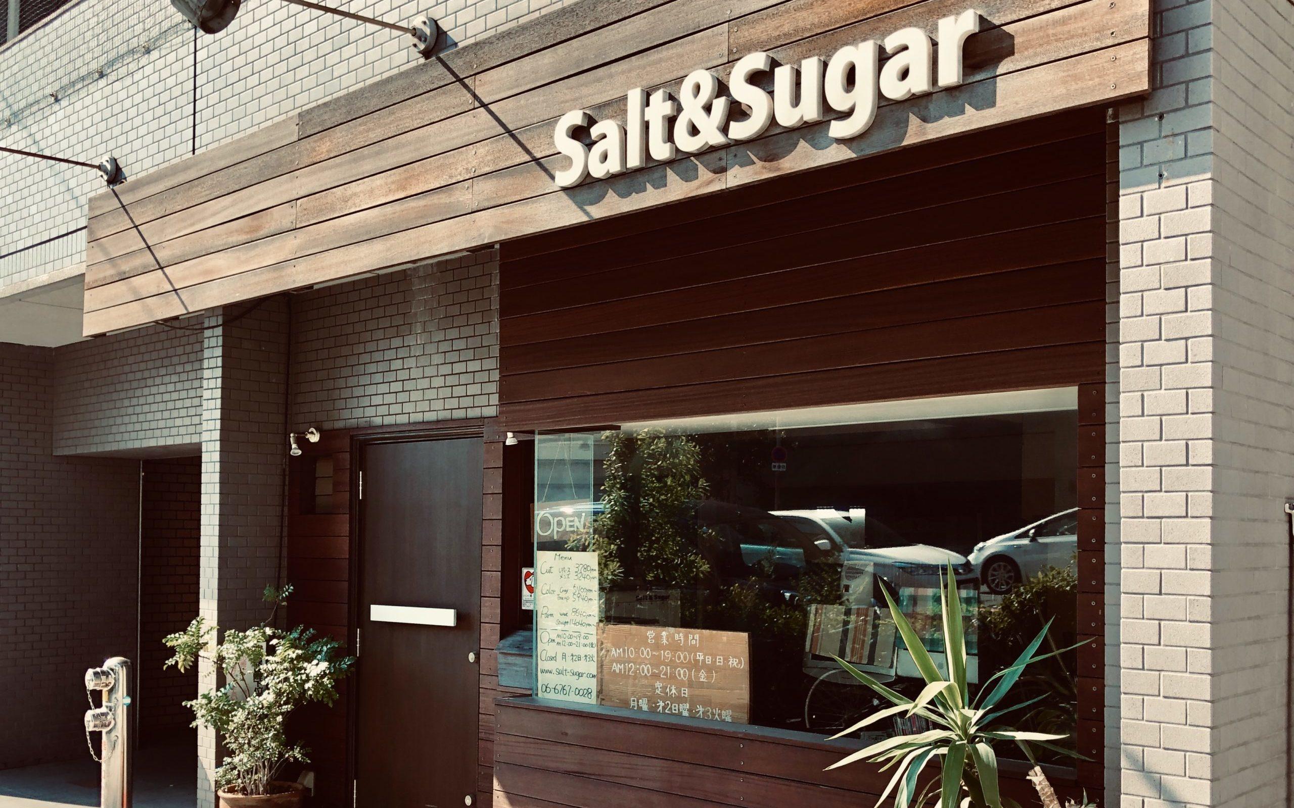 Salt & Sugar(ソルトアンドシュガー)